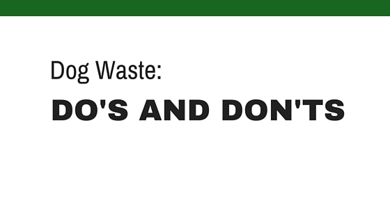 Dog Waste Do's & Don'ts