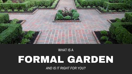 What's a Formal Garden?